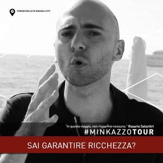 #09 - SAI GARANTIRE RICCHEZZA?