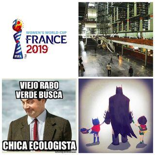 """Día del Padre, """"Viejo Rabo Verde"""", Mundial Femenil Francia 2019, Copa Oro/América 2019, Biblioteca Vasconcelos, Adelanto Libro de la Semana"""