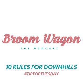 10 RULES FOR DOWNHIILLS #TIPTOPTUESDAY