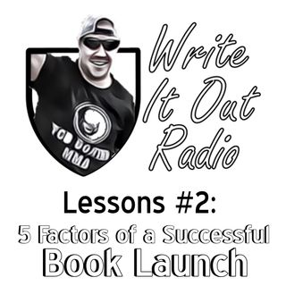Lessons #2 - 5 Factors for successful Book Launch