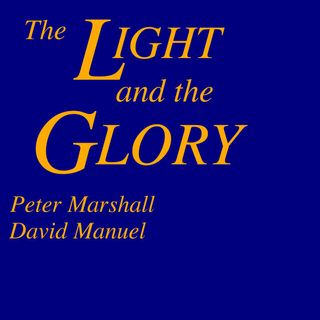The Light and the Glory - Part 2 [27 Mins]