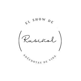 Episodio 20 - El show de Rusiñol - Anécdotas de Vida - Amor a Primera Vista
