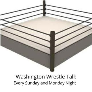 Episode 56 - Washington Wrestle Talk