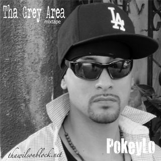 Tha Grey Area mixtape by PokeyLo (Part 2)