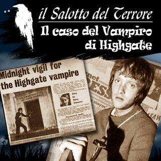 06 - Il Vampiro di Highgate, tra psicosi e leggenda
