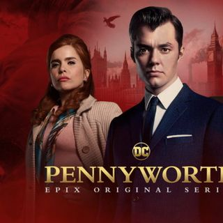 TV Party Tonight: Pennyworth (Season 1)