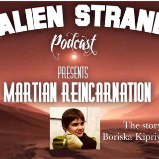 #12 Martian Reincarnation (Bariska Kipriyanovich)