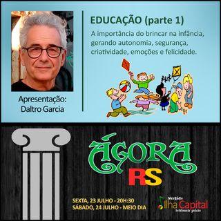 EDUCAÇÃO (parte 1) com Daltro Garcia