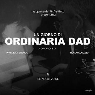 Un Giorno Di Ordinaria Dad-Puntata finale