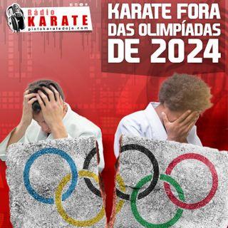 KARATE FORA DAS OLIMPÍADAS DE 2024 - Rádio Karate