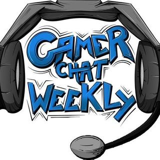 Gamer Chat Weekly EP. 108 (The Remake Episode)
