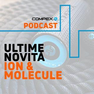 Ion e Molecule: rullo e palla vibrante da massaggio Compex
