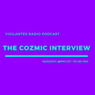 The Cozmic Interview.