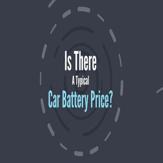 Is There A Typical Car Battery Price?