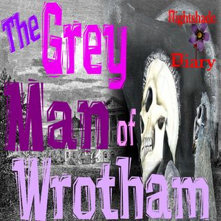 The Grey Man of Wrotham | Victorian Ghost Story | Podcast