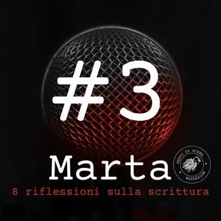 MARTA | episodio 3 | saper vedere