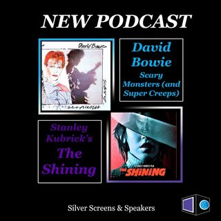 David Bowie: Scary Monsters (and Super Creeps) & The Shining