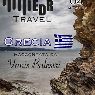 Andiamo in Grecia con EDR Travel - Yanis Balestri