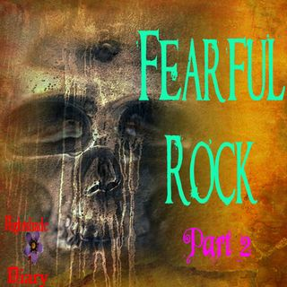 Fearful Rock | An Eerie Story Part 2 | Podcast