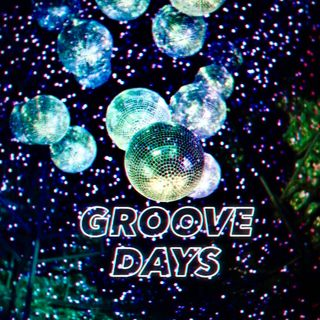 Ep. 10 - Groove Days