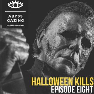 Halloween Kills (2021) | Abyss Gazing: A Horror Podcast #8