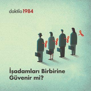 İş İnsanları Birbirine Güvenir mi?   Mehmet Doğan & Enes Özkan   Varsayılan Ekonomi #9