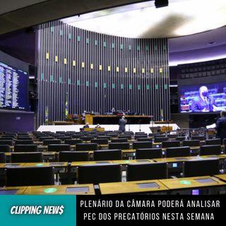 Plenário da Câmara poderá analisar PEC dos Precatórios nesta semana