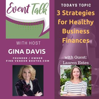 3 Strategies for Healthy Business Finances with Lauren Estes