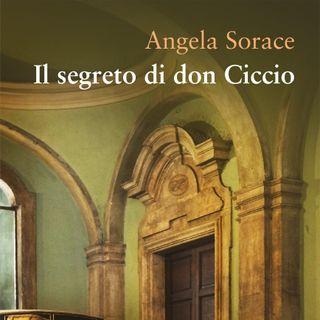 """Angela Sorace """"Il segreto di don Ciccio"""""""