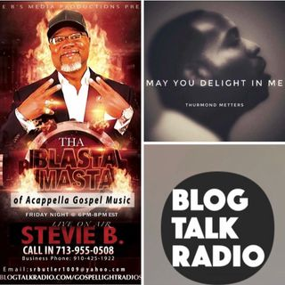 Stevie B's Acappella Gospel Music Blast - (Episode 90)