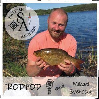 Swedish Anglers RodPod Avsnitt 17 med Mikael Svensson