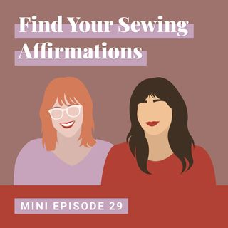 Find Your Sewing Affirmations