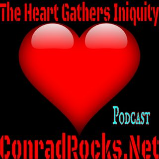Heart Gathers Iniquity On Autopilot
