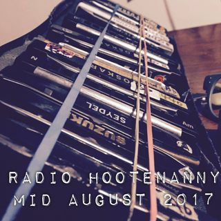 Radio Hootenanny Mid August