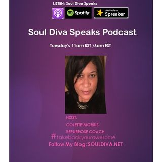 Episode 3 Soul DIva Speaks