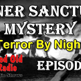 Inner Sanctum Mystery, Terror By Night | Good Old Radio #innersanctum #ClassicRadio #radio