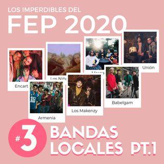 EP 3   Los Imperdibles del FEP - Bandas Nacionales Pt. 1