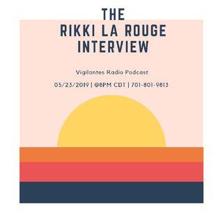 The Rikki La Rogue Interview.