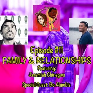 Episode 11: Family and Relationships