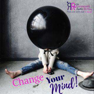 Change Your Mind!