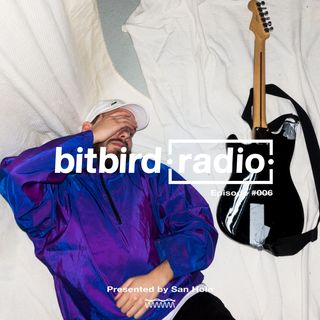 San Holo Presents: bitbird Radio #006