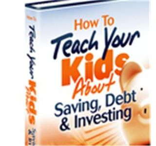 The Two Most Important Financial Lessons To Teach Your Kids