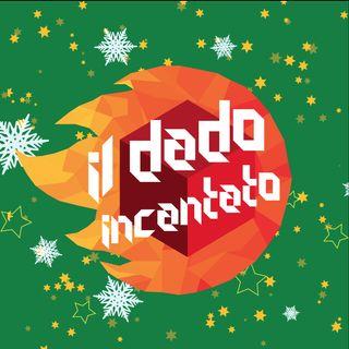 Il Dado Incantato #57 - Dado Natale 2018