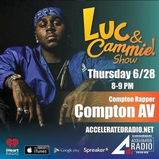 Accelerated Radio - Compton AV - 6.28.18