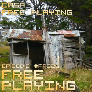 Free Playing #FP326: CASA FREE PLAYING