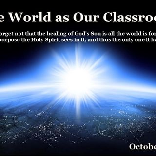 The World as Our Classroom - 10/2/16