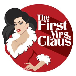 Episode 181: The Debut of The First Mrs. Claus