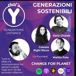 """""""Generazioni Sostenibili"""" con Change for Planet [Generations Defiance]"""