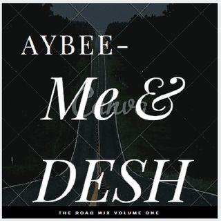 Me & Desh || AyBee || FREESTYLE || Rap Song || Simple Rap|| Hiphop||