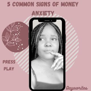5 Common Signs Of Money Anxiety